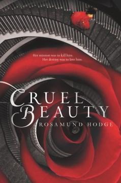 Cruel beauty - Rosamund Hodge