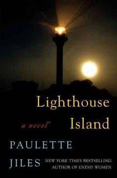 Lighthouse Island - Paulette Jiles