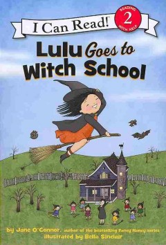 Lulu goes to witch school - Jane O'Connor