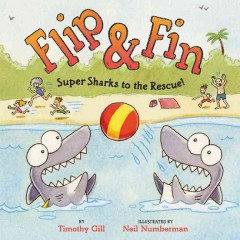 Flip & Fin : super sharks to the rescue! - Timothy Gill