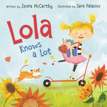 Lola knows a lot - Jenna McCarthy