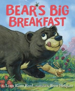 Bear's big breakfast - Lynn Rowe Reed