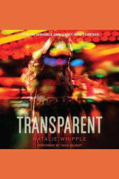 Transparent - Natalie Whipple
