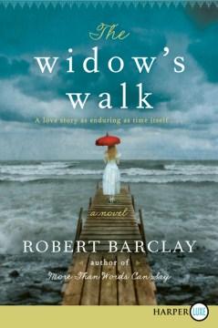 The widow's walk - Robert Barclay