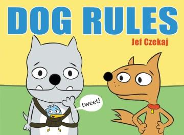 Dog rules - Jef Czekaj