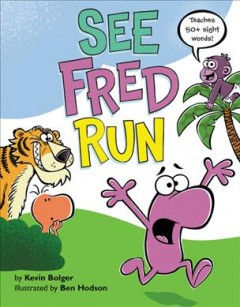 See Fred run - Kevin Bolger