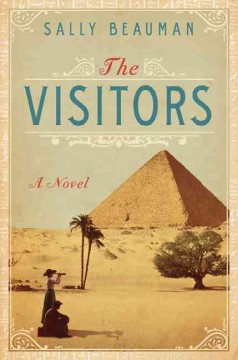 The visitors : a novel - Sally Beauman
