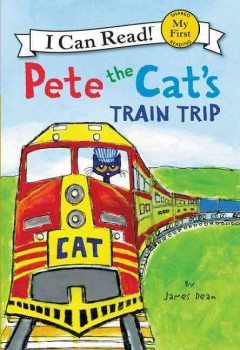 Pete the cat's train trip - James Dean