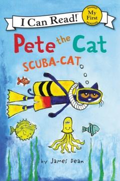 Pete the cat : scuba-cat - James Dean