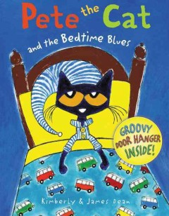 Pete the cat and the bedtime blues - Kim Dean