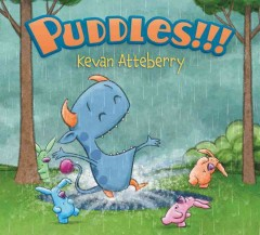 Puddles!!! - Kevan Atteberry