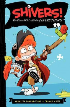 The pirate who's afraid of everything - Annabeth Bondor-Stone