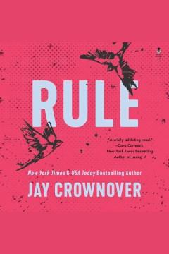 Rule : a Marked men novel - Jay Crownover