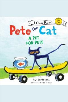 Pete the cat. A pet for Pete - James Dean