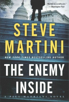 Enemy Inside : A Paul Madriani Novel - Steve Martini