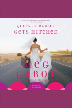 Queen of babble gets hitched - Meg Cabot
