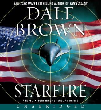 Starfire : a novel - Dale Brown