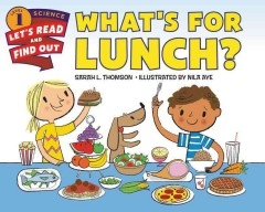 What's for lunch? - Sarah L Thomson