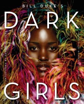 Dark girls - Bill Duke