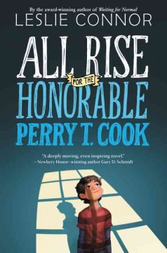 All rise for the Honorable Perry T. Cook - Leslie Connor