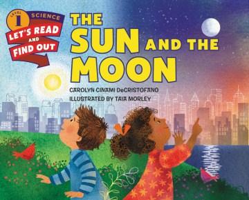The sun and the moon - Carolyn Cinami DeCristofano