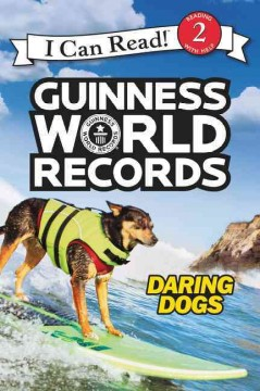 Guinness world records : daring dogs - Cari Meister