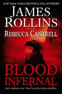 Blood Infernal - James; Cantrell Rollins