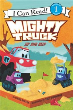 Mighty Truck. Zip and beep - Chris Barton