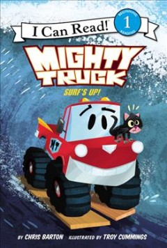 Mighty truck : Surf's up! - Chris Barton