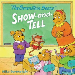 Berenstain Bears' show-and-tell - Mike Berenstain