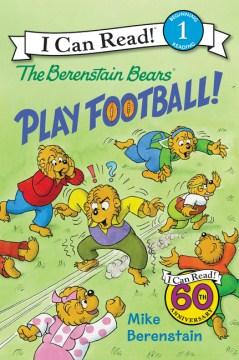 The Berenstain Bears play football! - Mike Berenstain