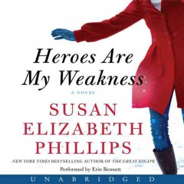 Heroes are my weakness : a novel - Susan Elizabeth Phillips