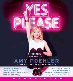 Yes please - Amy Poehler