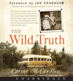 The wild truth - Carine McCandless