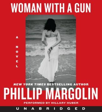 Woman With a Gun - Phillip; Huber Margolin