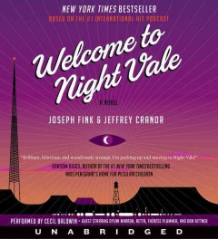 Welcome to Night Vale - Joseph; Cranor Fink
