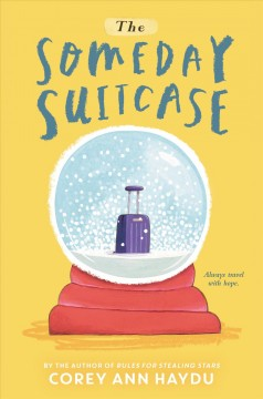 The someday suitcase - Corey Ann Haydu