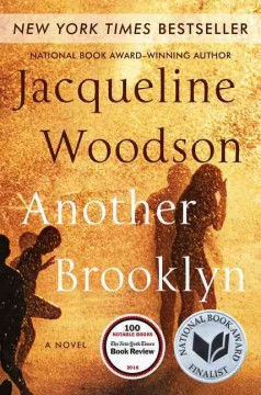 Another Brooklyn : a novel / Jacqueline Woodson - Jacqueline Woodson