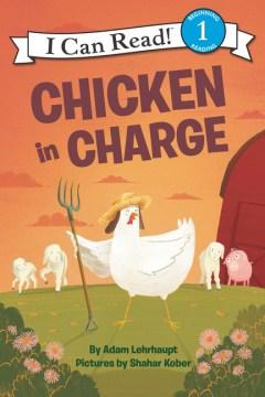 Chicken in charge - Adam Lehrhaupt