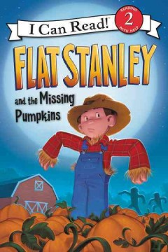 Flat Stanley and the missing pumpkins - Lori Haskins Houran