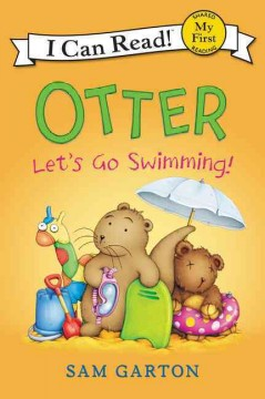 Otter : let's go swimming! - Sam Garton