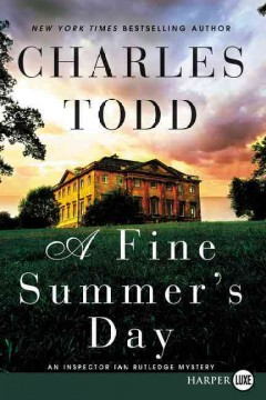 A fine summer's day - Charles Todd
