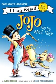 Jojo and the magic trick - Jane O'Connor