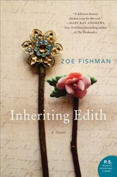 Inheriting Edith : a novel  / Zoe Fishman - Zoe Fishman