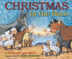 Christmas in the barn - Margaret Wise Brown