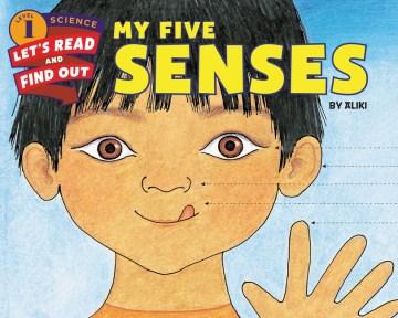 My five senses - author Aliki