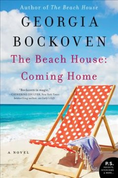The beach house : coming home - Georgia Bockoven
