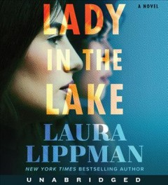 Lady in the lake - Laura Lippman