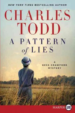 A pattern of lies : a Bess Crawford mystery - Charles Todd