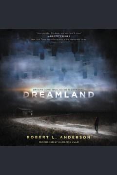 Dreamland - Robert Luis Anderson